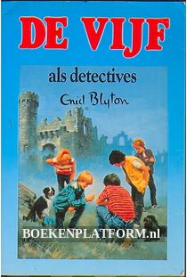 De vijf als detectives
