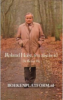 Roland Holst, ten afscheid
