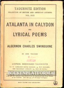 Atalanta in Calydon and Lyrical Poems