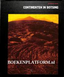 Continenten in botsing