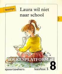 Laura wil niet naar school