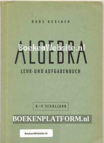 Algebra Lehr- und Aufgabenbuch