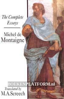 The Complete Essays Michel de Montaigne
