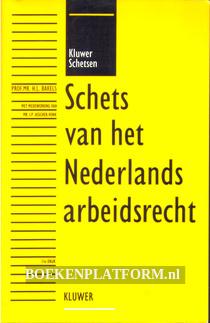 Schets van het Nederlands arbeidsrecht
