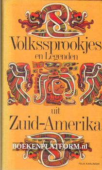 Volkssprookjes en Legenden uit Zuid Amerika