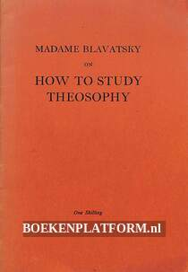 How to Study Theosophy