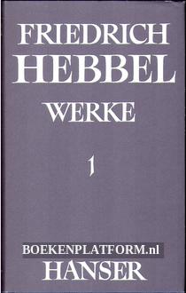 Friedrich Hebbel Werke 1