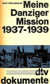 Meine Danziger Mission 1937-1939
