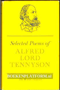 Selected Poems of Alfred Lord Tennyson