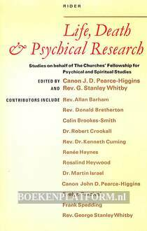 Life, Death & Psychical Research