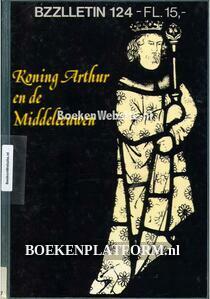 Koning Arthur en de Middeleeuwen
