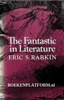 The Fantastic in Literature