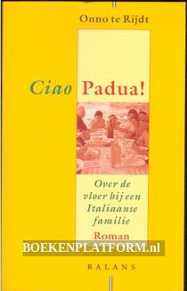 Ciao Padua!