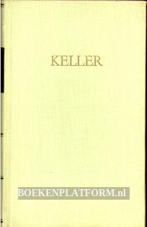 Kellers Werke IV