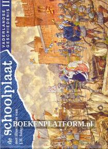 De schoolplaat vaderlandse geschiedenis II