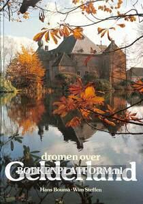 Dromen over Gelderland
