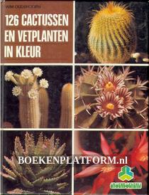 126 cactussen en vetplanten in kleur