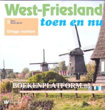 West Friesland toen en nu, droge voeten