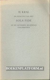 De functie van het Sola Fide