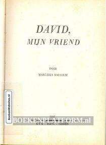 David, mijn vriend