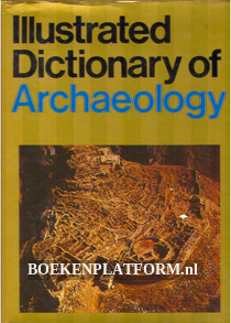Illustrated Dictionary of Archaeology