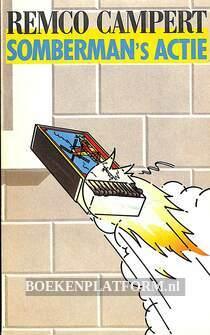 1985 Somberman's Actie