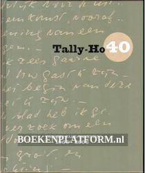 Veertig jaar Tally-Ho 1966-2006
