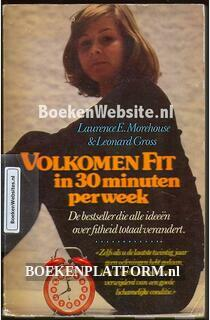 Volkomen Fit in 30 minuten per week