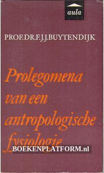 Prolegomena van een antropologische fysiologie