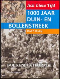 1000 jaar Duin en Bollenstreek: Oorlog