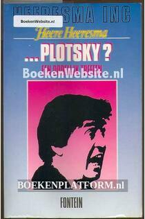 Plotsky ? een dodelijk treffen