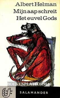 0200 Mijn aap schreit, Het euvel Gods