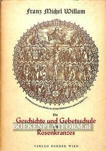 Geschichte und Gebetsschule des Rosenkranzes