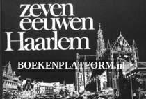 Zeven eeuwen Haarlem