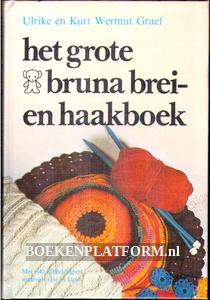Het grote Bruna brei- en haakboek
