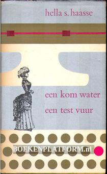 Een kom water, Een test vuur