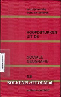 Hoofdstukken uit de sociale geografie  5 B