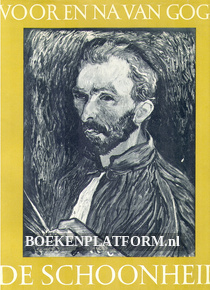 Voor en na Van Gogh