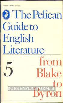 The Pelican Guide to English Literature 5