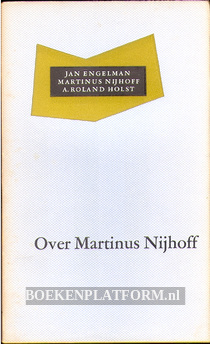 Over Martinus Nijhoff