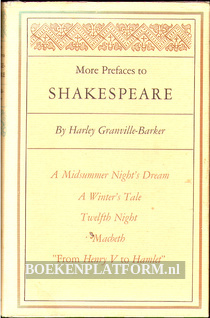 More Prefaces to Shakespeare