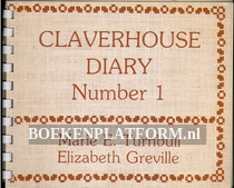 Claverhouse Diary Number 1