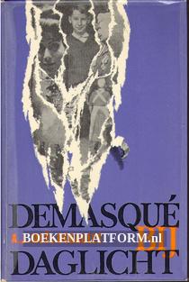 Demasque bij daglicht II