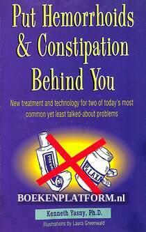 Put Hemorrhoids & Constipation Behind Yoy