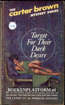 Target For Their Dark Desire