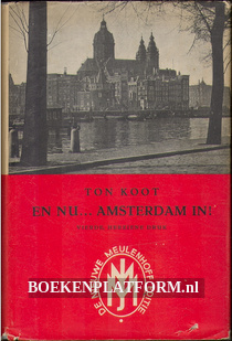 En nu...Amsterdam in!