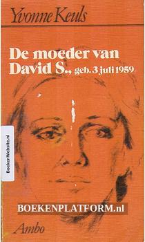 De moeder van David S., geb