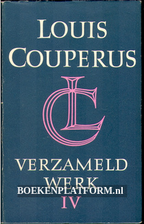 Louis Couperus verzameld werk IV