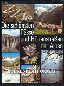 Die schönsten Pässe und Höhenstrassen der Alpen