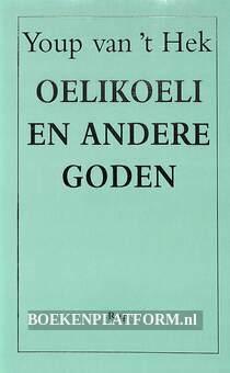 Oelikoeli en andere goden